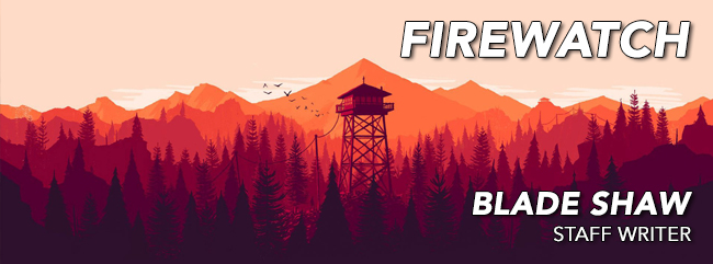 Firewatch-So-Far-2016