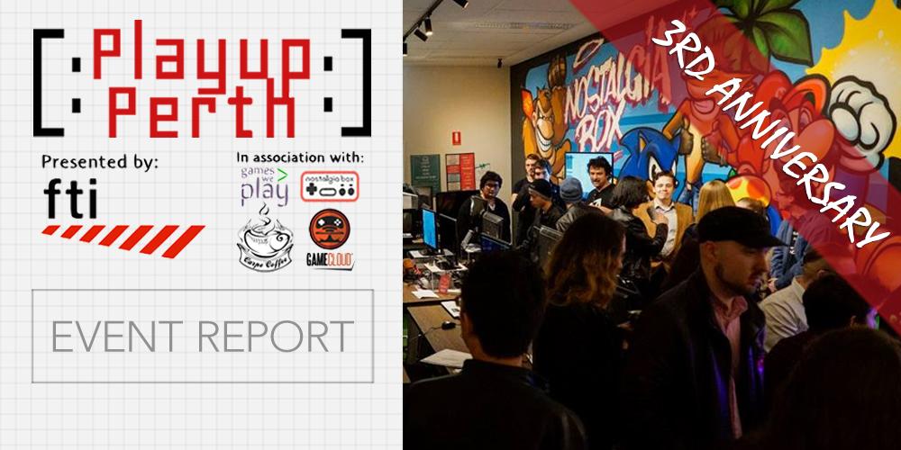 playup_perth_3rd_anniversary_report