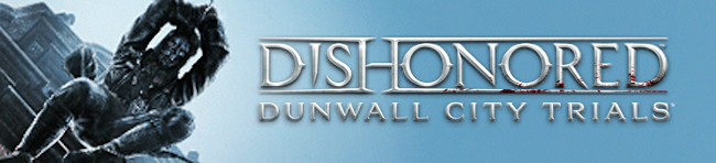 dishonored-banner-dlc-dunwall-city-trials